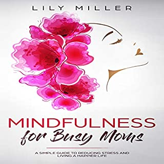 Mindfulness for Busy Moms audiobook cover art