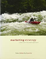 Marketing Strategy: A Decision-focused Approach (McGraw-Hill/Irwin Series in Marketing)