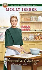 Hannah's Courage (The Amish Charm Bakery)