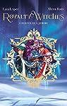 Royalty witches, tome 1 : L'essence de l'aurore par Pons