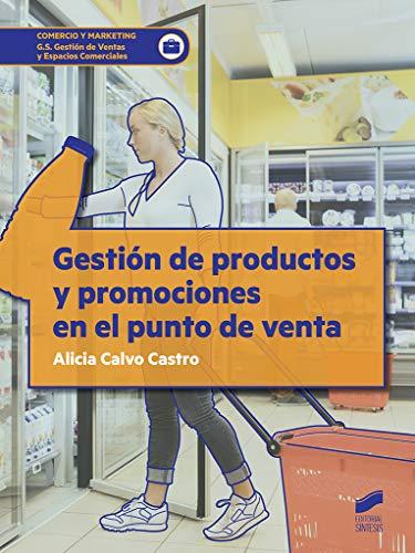 Gestión de productos y promociones en el punto de venta: 33 (Comercio y Marketing)