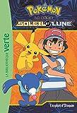 Pokémon Soleil et Lune 05 - L'exploit d'Otaquin (Ma Première Bibliothèque Verte)