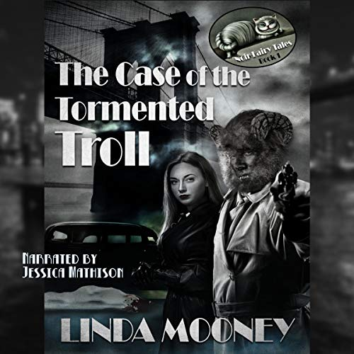The Case of the Tormented Troll Audiobook By Linda Mooney cover art