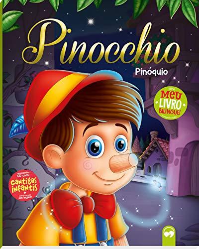 Pinocchio / Pinoquio: Meu Primeiro Livro Bilíngue