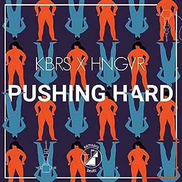 Pushing Hard