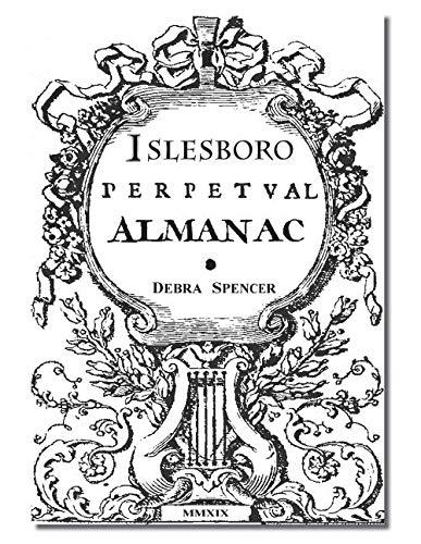 Islesboro Perpetual Almanac: Essential indispensable Islesboro guide to hidden assumed perennial information