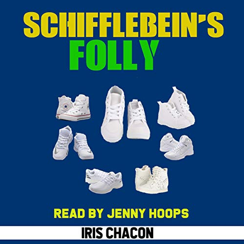 Schifflebein's Folly audiobook cover art