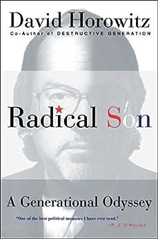 Radical Son: A Generational Oddysey by [David Horowitz]