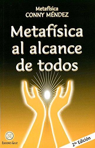 Metafísica al alcance de todos (Metafisica Conny Mendez)