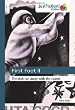 First Foot II: The dish ran away with the spoon