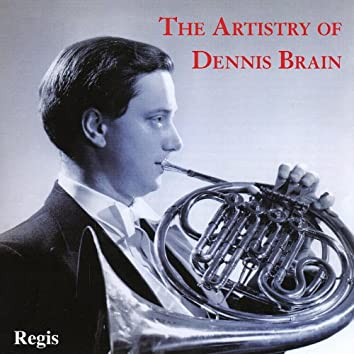 The Artistry of Dennis Brain