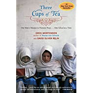 Three Cups of Tea: One Man's Mission to Promote Peace - One School at a Time