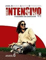 Curso Intensivo A1 / Intensive Course A1 (Espanol Lengua Extranjera / Spanish As a Foreign Language)