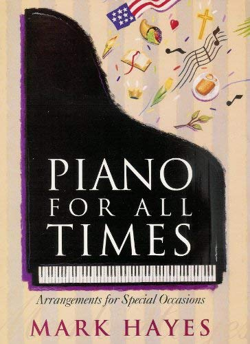 Piano for All Times