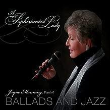 Manning, jayne Sophisticated Lady Mainstream Jazz