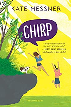 Chirp by [Kate Messner]