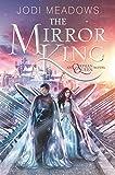 The Mirror King (Orphan Queen Book 2)