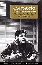 Edicion especial sobre el Che (Contexto Latinoamericano)