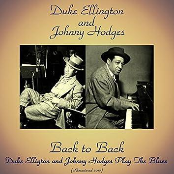 "Back to Back: Duke Ellington and Johnny Hodges Play the Blues (feat. Harry ""Sweets"" Edison, Sam Jones, Jo Jones) [Remastered 2017]"