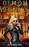Demon Bound: Bound Series, Book One: A Paranormal Romance