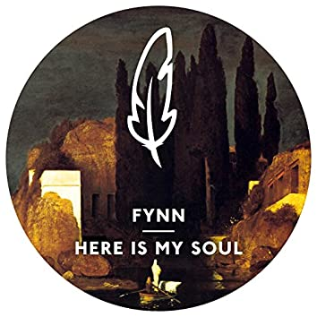 Here Is My Soul (Remixes)