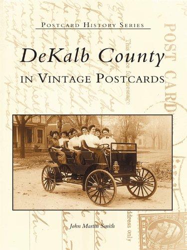 Dekalb County in Vintage Postcards (Postcard History Series) (English Edition)