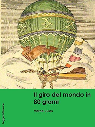 Verne. Il giro del mondo in 80 giorni (LeggereGiovane)