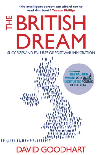 The British Dream: Successes and Failures of Post-war Immigration (English Edition)