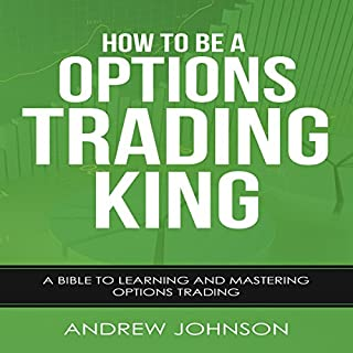 How to Be an Options Trading King cover art