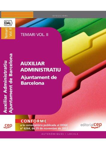 Auxiliar Administratiu Ajuntament de Barcelona. Temari Vol. II.: 2