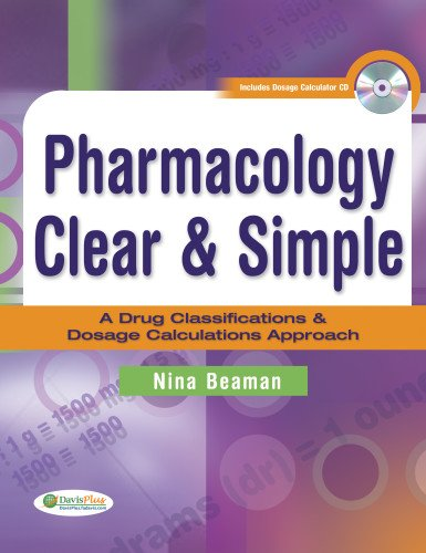 Pharmacology Clear & Simple: A Drug Classifications &...