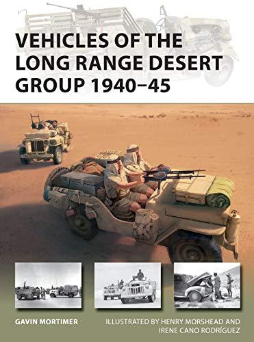 Vehicles of the Long Range Desert Group 1940–45 (New Vanguard)