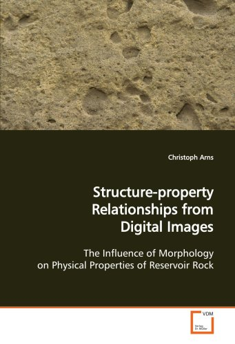Arns, C: Structure-property Relationships from Digital Image