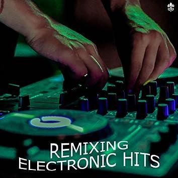 Remixing Electronic Hits