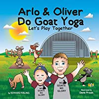 Arlo and Oliver Do Goat Yoga