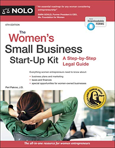 Compare Textbook Prices for Women's Small Business Start-Up Kit, The: A Step-by-Step Legal Guide Sixth Edition ISBN 9781413327588 by Pakroo J.D., Peri