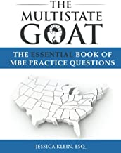 The Multistate Goat: The Essential Book of MBE Practice Questions