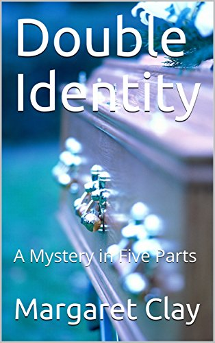 Double Identity: A Mystery in Five Parts (English Edition)
