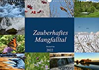 Zauberhaftes Mangfalltal (Wandkalender 2022 DIN A3 quer): Zauberhafter Fluss zwischen Muenchen und Rosenheim: die Mangfall (Monatskalender, 14 Seiten )