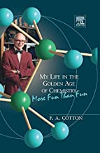 My Life in the Golden Age of Chemistry: More Fun Than Fun