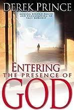 Entering The Presence Of God by Derek Prince (2007-01-02)