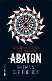 Abaton (Band 3): Im Bann der Freiheit (German Edition)