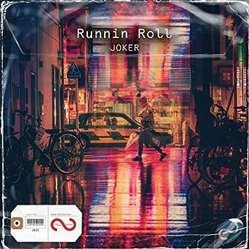 Runnin Roll