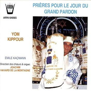 Prières pour le jour du Grand Pardon : Yom Kippour
