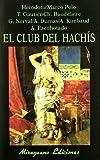 El Club del Hachís (Libros de los Malos Tiempos)