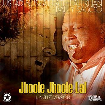 Jhoole Jhoole Lal (Junglist Version)