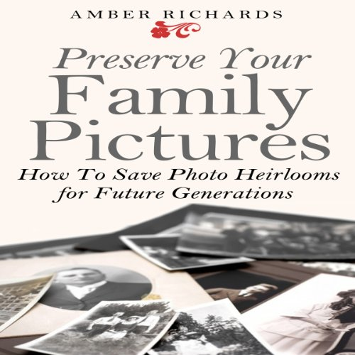 Preserve Your Family Pictures audiobook cover art