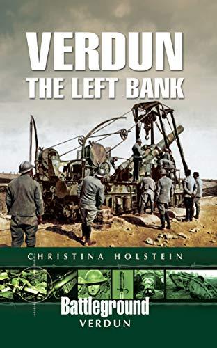 Verdun: The Left Bank (Battleground Verdun) (English Edition)