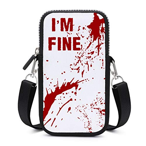 Cellphone Purse Crossbody with Removable Shoulder Strap I Am Fine Blood Waterproof Pouch Case for Money Armband Wallet Outdoor Bags Boys