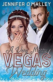 A Very Merry Vegas Wedding: A Christmas Sports Romance by [Jennifer O'Malley]